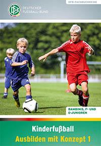 Kinderfußball: Ausbilden mit Konzept 1