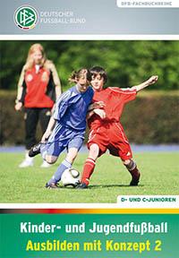 Kinderfußball: Ausbilden mit Konzept 2